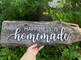"Happiness is Homemade Authentic Barn Wood sign 5""x 20"""