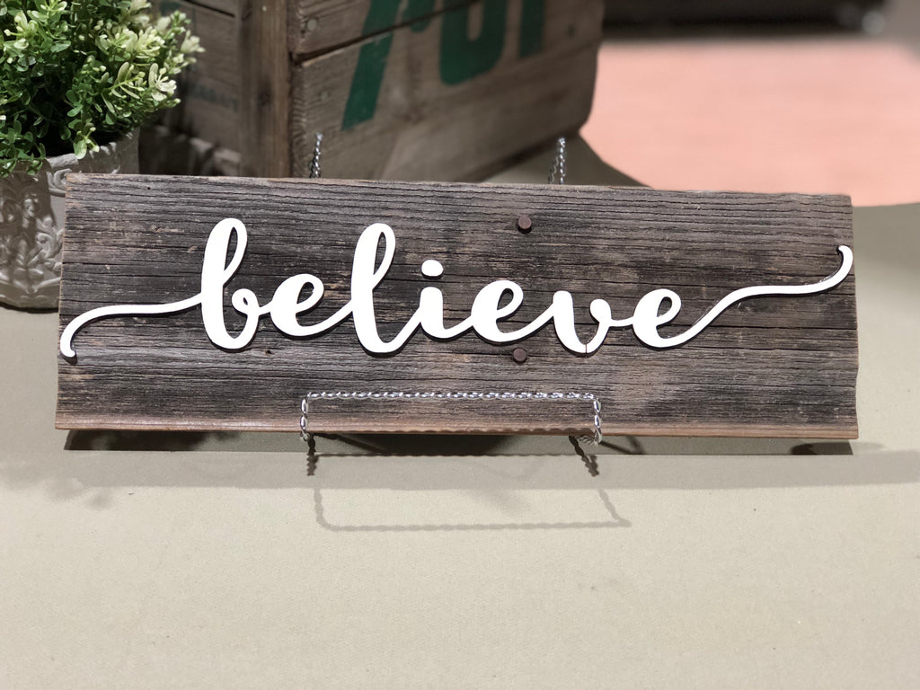 "Believe Authentic Barn Wood Sign 5-6"" x 15"" with 3D cut letters"