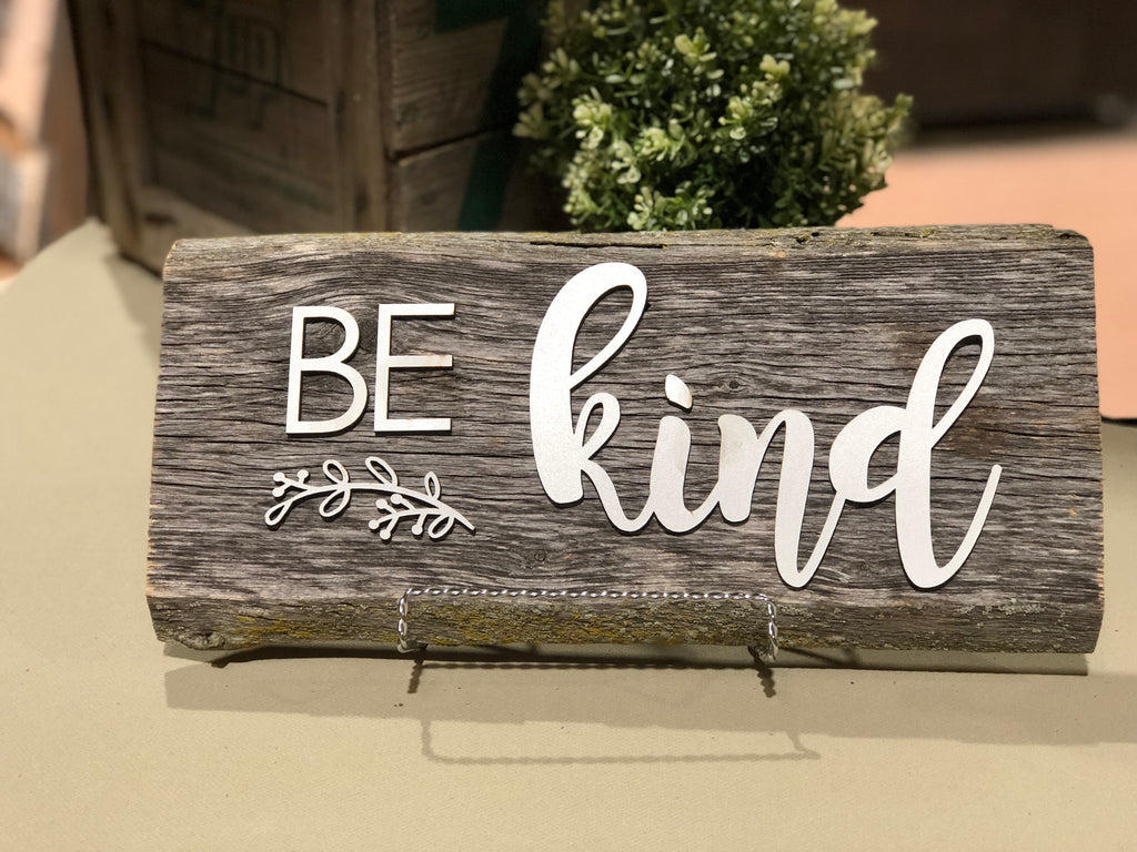 BE Kind Authentic Barn Wood Sign 3D Cut Out Letters