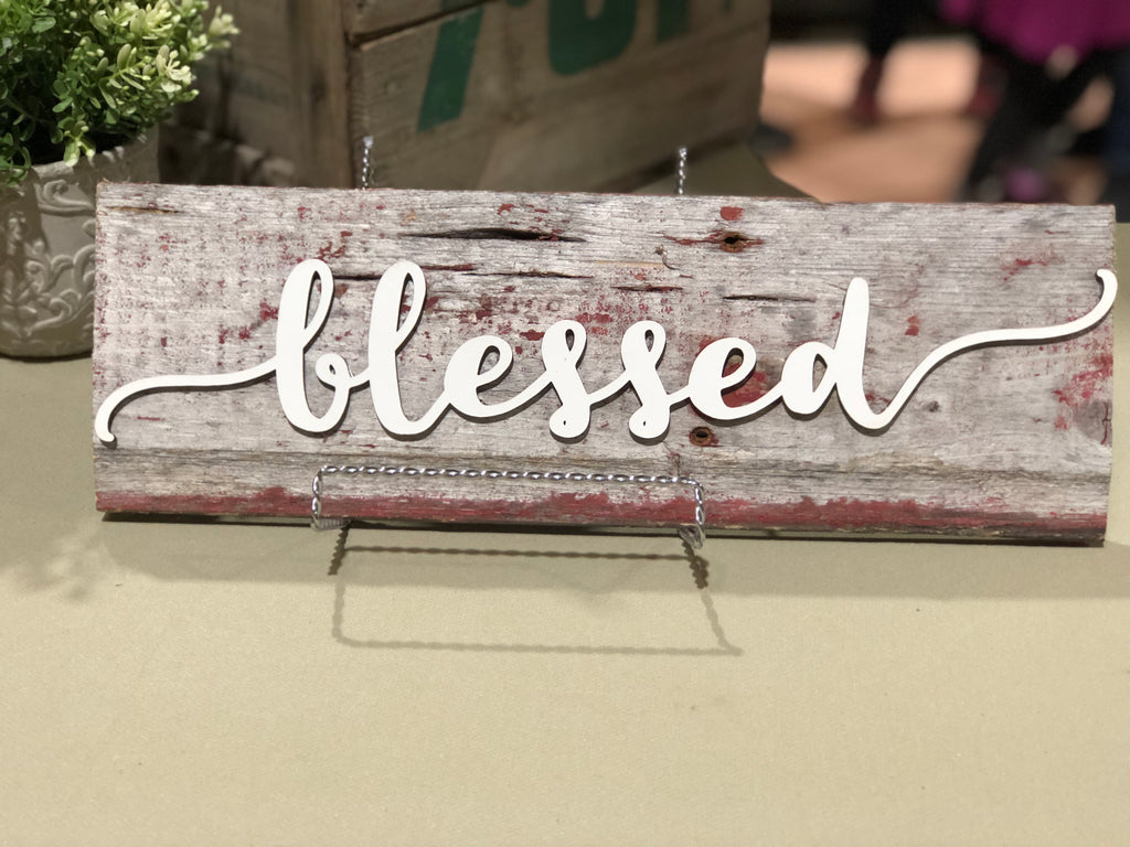 "Blessed Authentic Barn Wood Sign 5-6"" x 15"" with 3D cut letters"