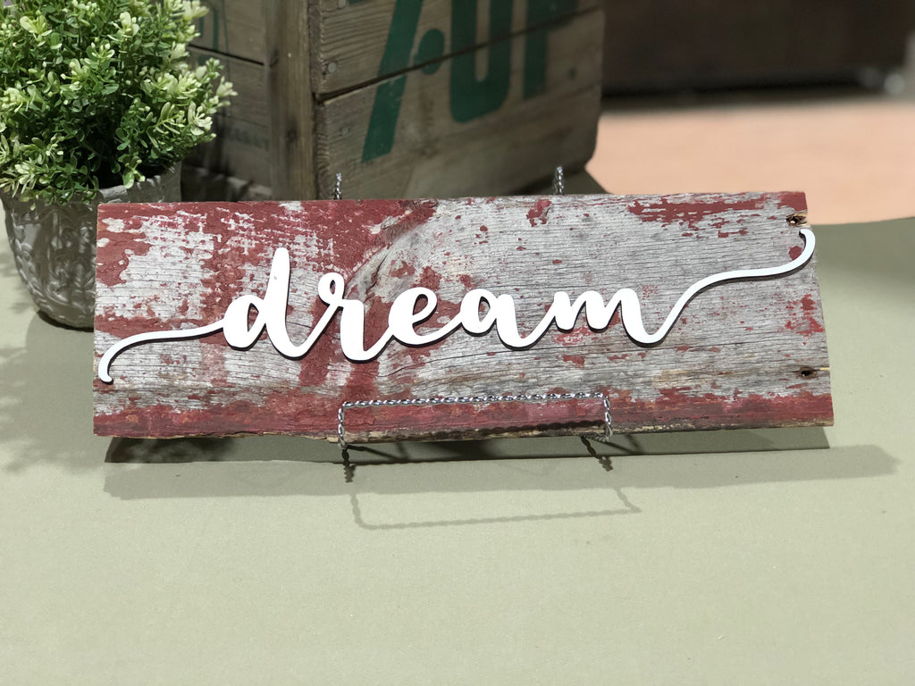 "Dream Authentic Barn Wood Sign 15"" with 3D cut letters"