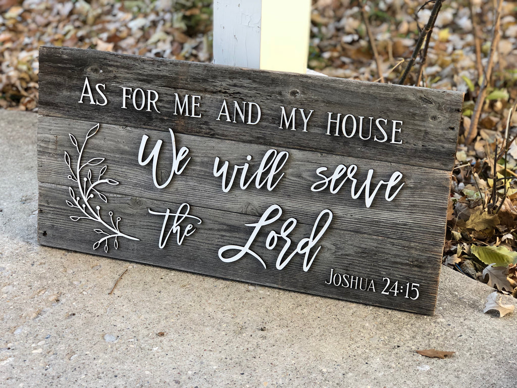 "As for me and my house, we will serve the Lord Authentic Barn Wood sign 16"" x 20"""