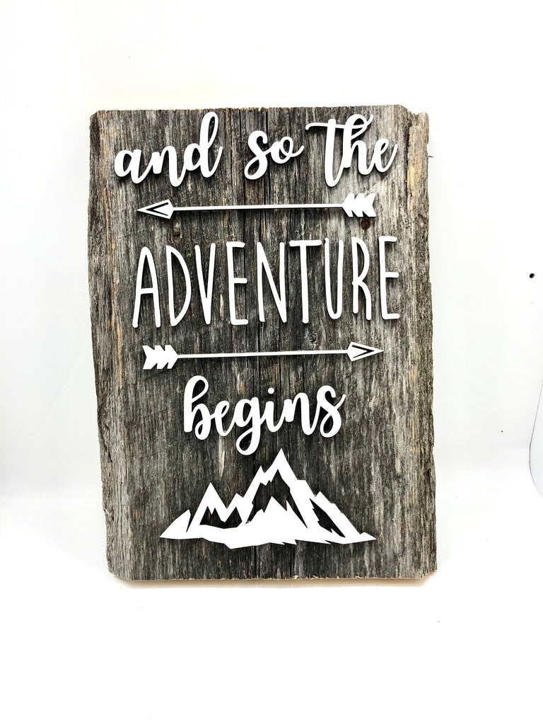"and so the Adventure Begins Authentic Barn Wood 8-9"" x 12"" with 3D cut letters"