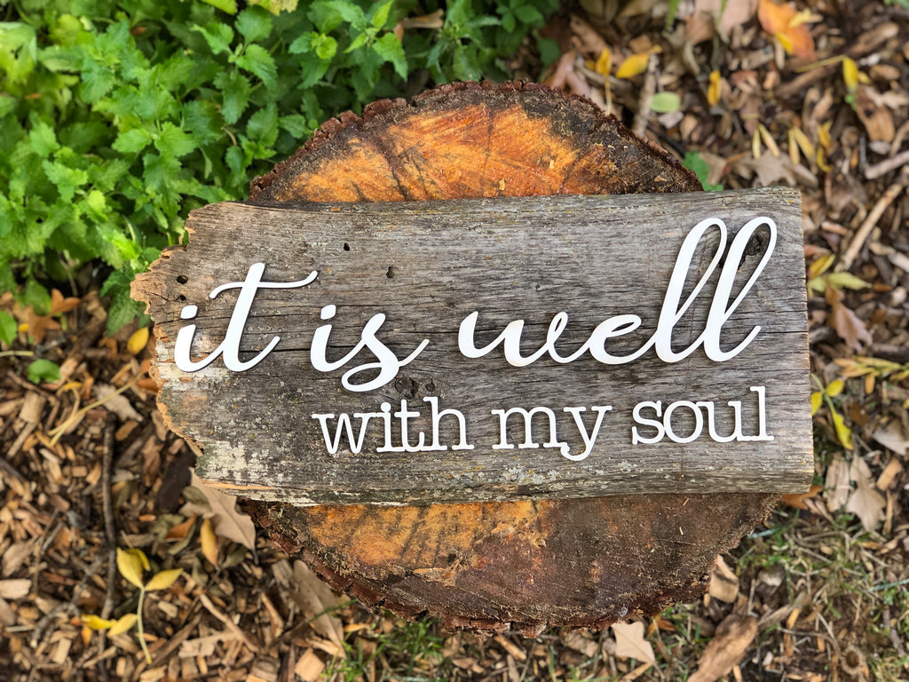 "It is well with my Soul Authentic Barn Wood sign 9"" x 17"""