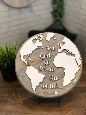 "12"" For God so loved the World Round Circle Wood Sign"