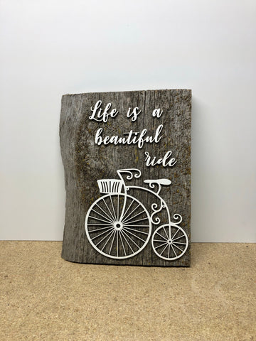 "Life is Beautiful ride Penny Farthing Authentic Barn Wood sign 8-9"" x 12"""
