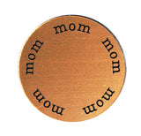 MOM Inspirational COPPER Locket Plate ~Choose Your Size!