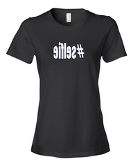 Girls #selfie hashtag Ladies Black T-shirt