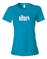 Girls #selfie hashtag Ladies Blue T-shirt