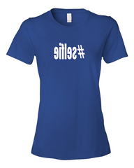 Girls #selfie hashtag Ladies Royal Blue T-shirt