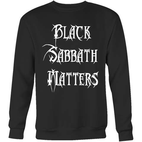 Black Sabbath Matters Sweatshirt