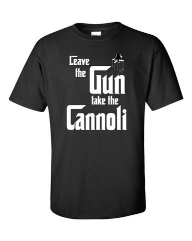 Godfather Leave the Gun Take the Cannoli T-shirt