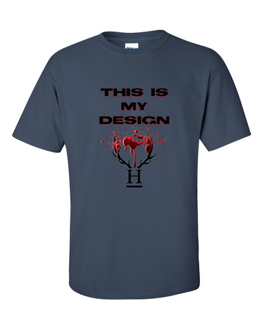 Hannibal This Is My Design Tshirt Hunter Green