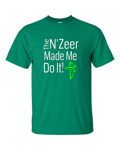 Ingress T-shirt The N'Zeer Made Me Do It - Enlightened