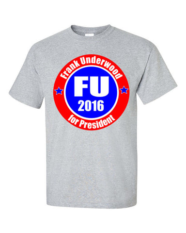 Frank Underwood for President t-shirt -- grey