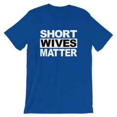Short Wives Matter T-shirt -- Blue