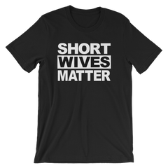 Short Wives Matter T-shirt -- Black