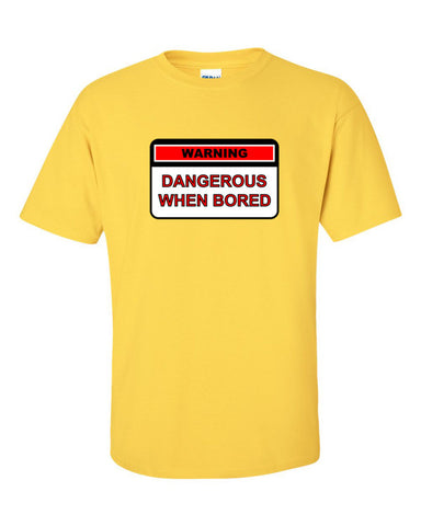 Dangerous When Bored T-shirt -- Yellow