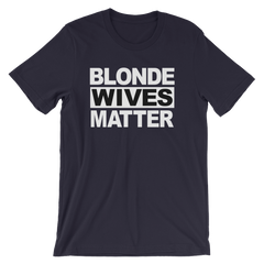Blonde Wives Matter T-shirt -- navy