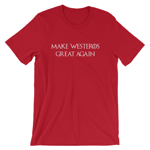 Make Westeros Great Again T-shirt -- Red