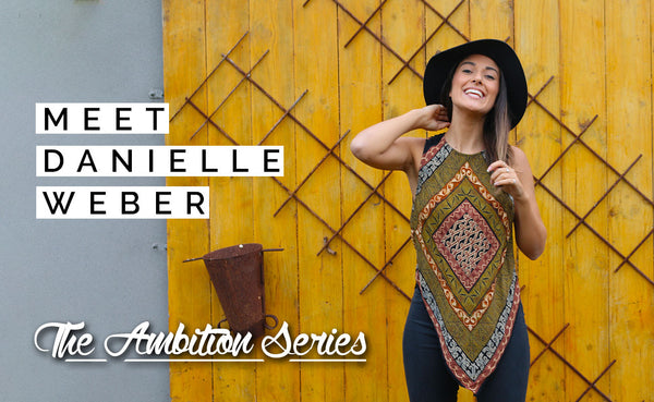 The Ambition Series: Meet Danielle Weber