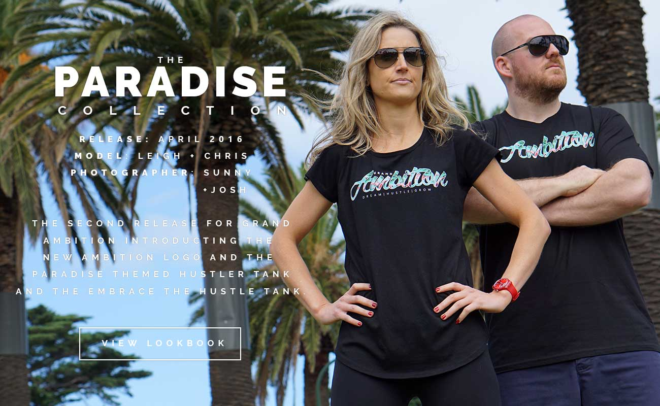 Grand Ambition - The Paradise Collection