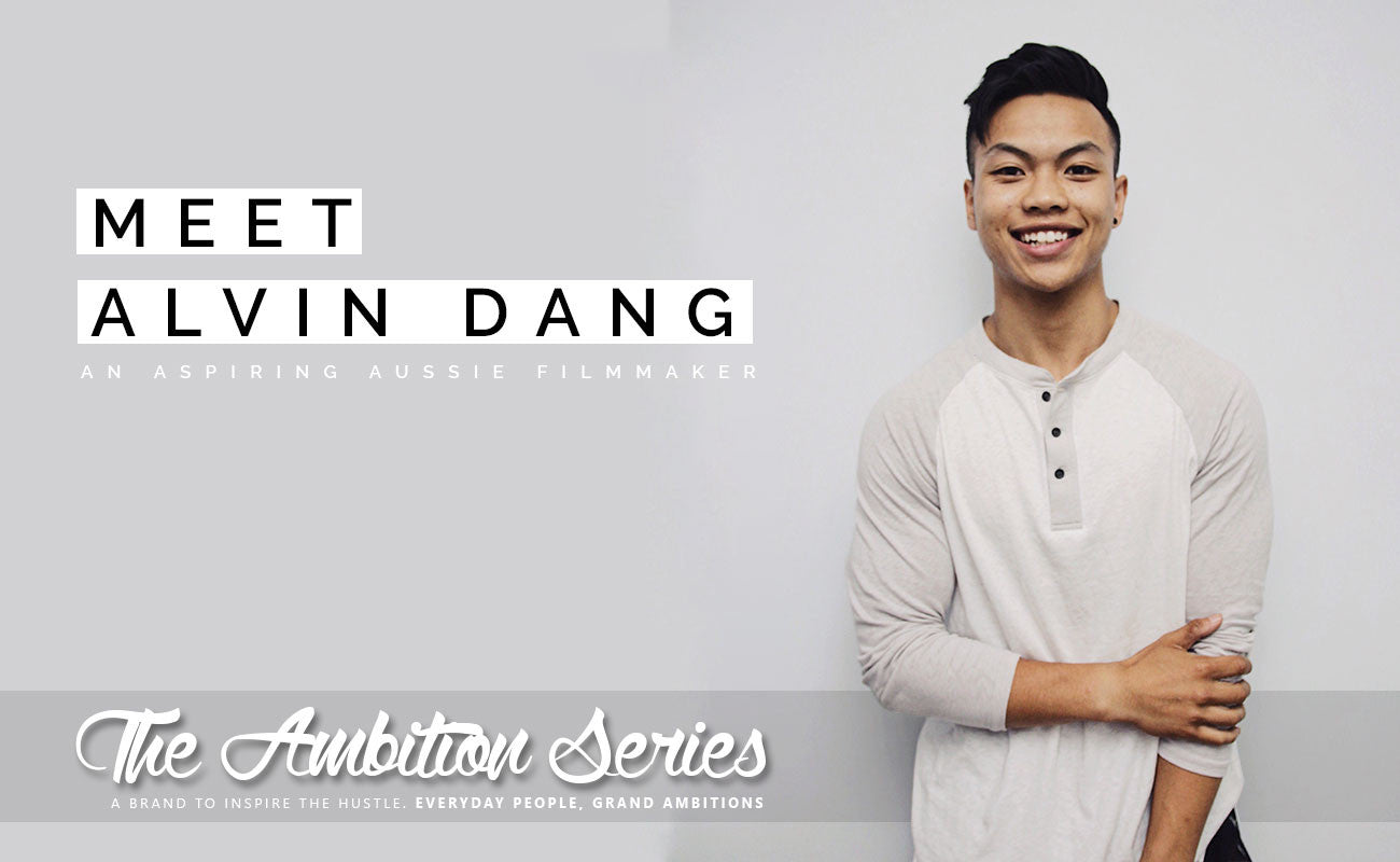 The Ambition Series: Meet Alvin Dang