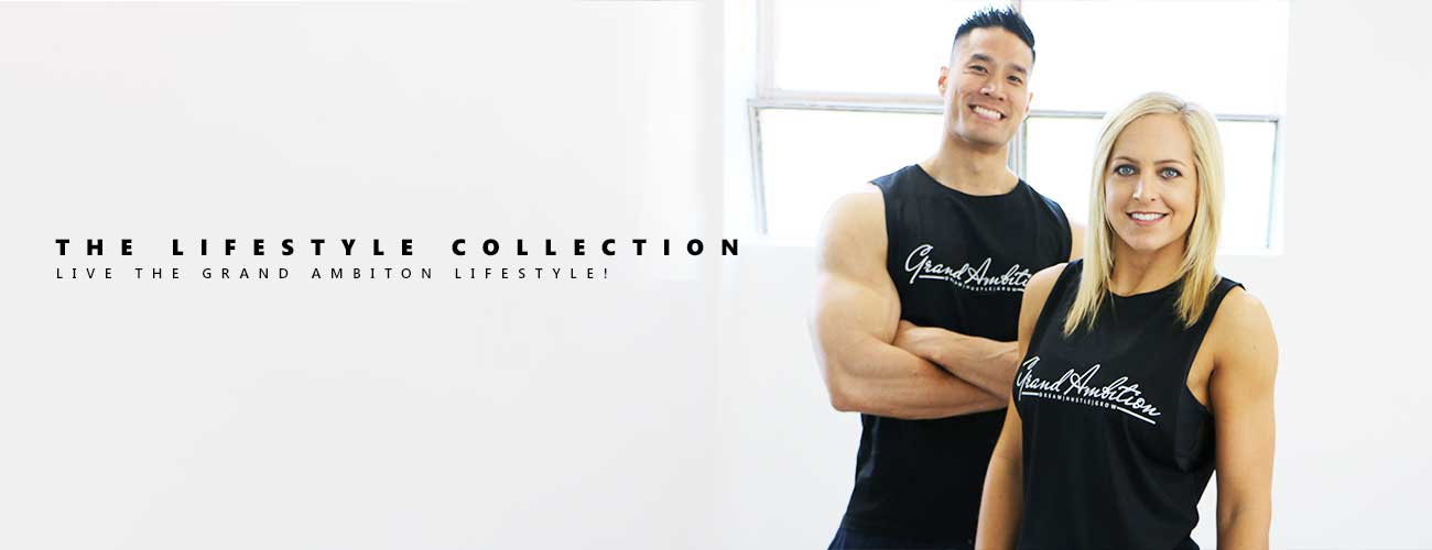 GRAND AMBITION LIFESTYLE COLLECTION