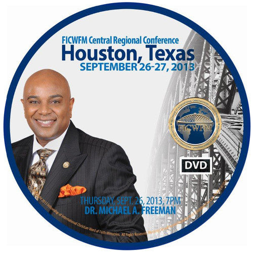 2013 Central Regional - Thursday Evening - Dr. Michael A. Freeman - DVD