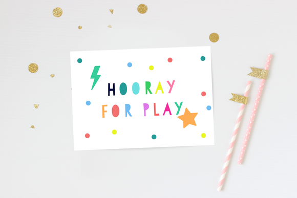 Hooray for Play print