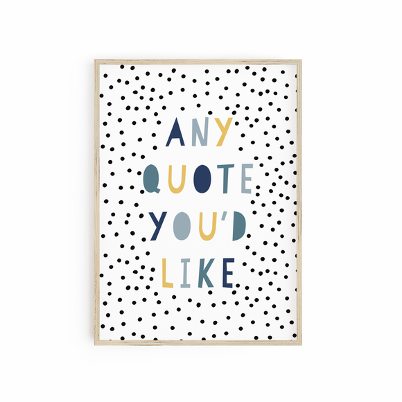 Custom Quote Print - Blue + Mustard