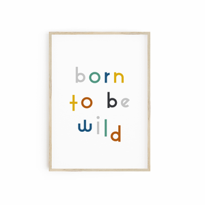 Born to be Wild - Blue/Grey/Green/Mustard/Brown
