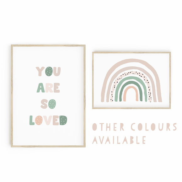 CUSTOM COLOURS You Are So Loved // Rainbow