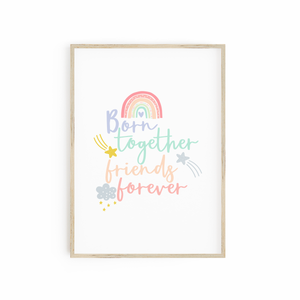 Born Together Friends Forever - Twin Girl print
