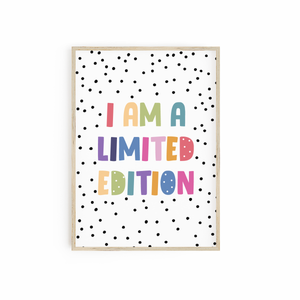I am a Limited Edition - Rainbow Colours