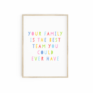 Your Family is the Best Team you Could Ever Have