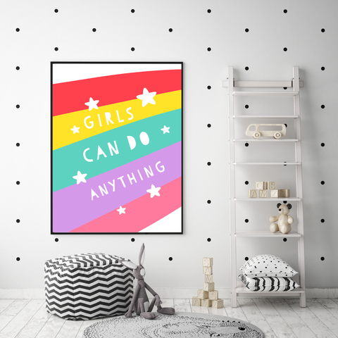 Girls Can Do Anything print