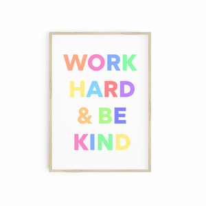 Work Hard & be Kind