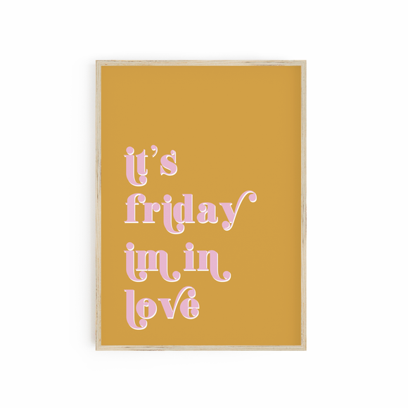 It's Friday I'm in Love