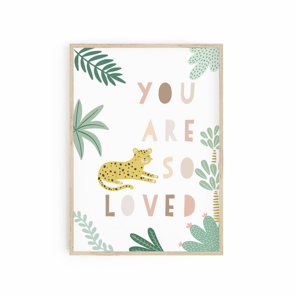 You are so loved - Leopard Cheetah neutral