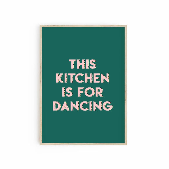 This Kitchen is for Dancing - Emerald Green, Pink and Leopard print