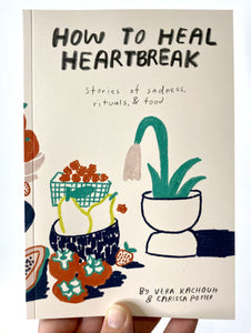 "People I've Loved - ""How to Heal Heartbreak"" Book"