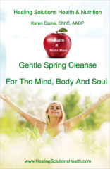 Gentle Spring Cleanse For The Mind, Body And Soul