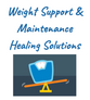 Weight Support & Maintenance