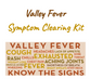 Valley Fever Clearing Kit