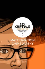 Sex Criminals VOL 05 Five-Fingered Discount