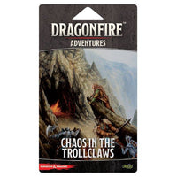 D&D Dragonfire Deck Building Game ~ Adventure Pack: Chaos in the Trollclaws