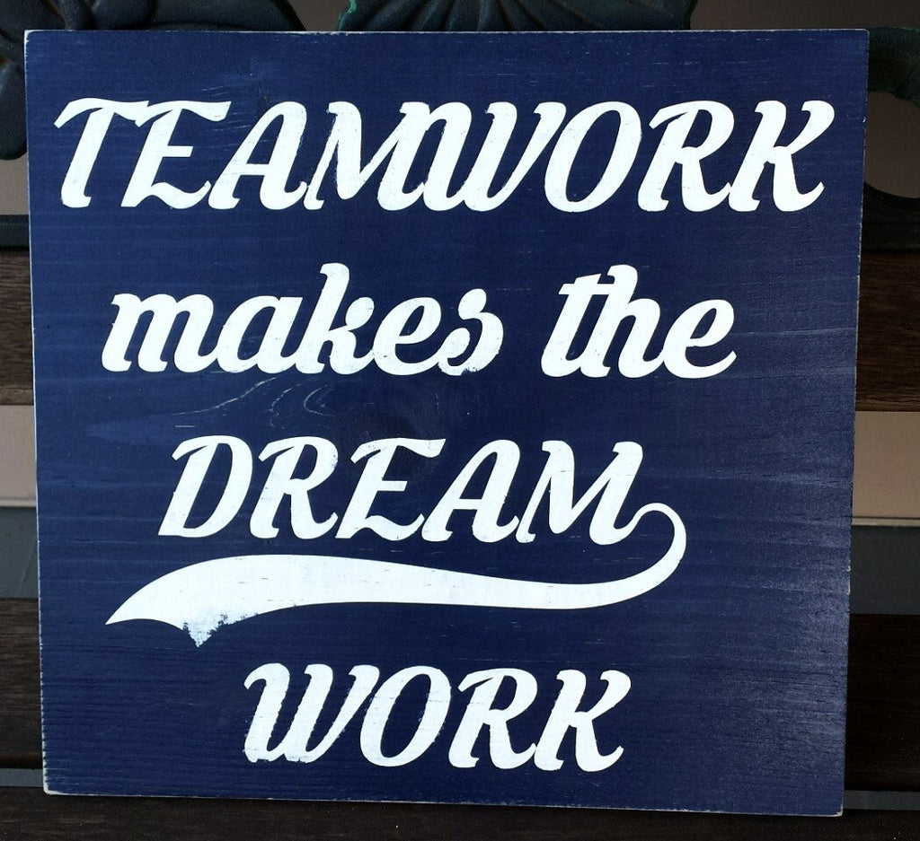 Motivational Quotes For Sports Teams: Teamwork Makes The Dream Work Wood Sign Team Building