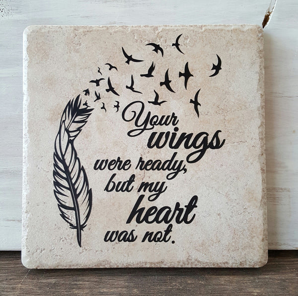 "6"" x 6"" Your Wings Were Ready But My Heart Was Not decorative tile - Kelly Belly Boo-tique"