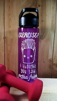 Exercise? Extra Fries 24 ounce sports water bottle - Kelly Belly Boo-tique  - 1